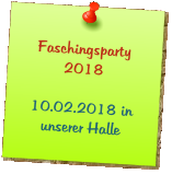 Faschingsparty 2018  10.02.2018 in unserer Halle